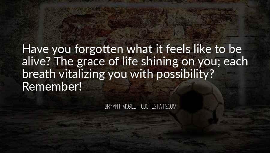 Feeling Forgotten Quotes #681158