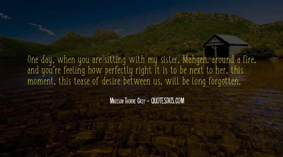 Feeling Forgotten Quotes #872147