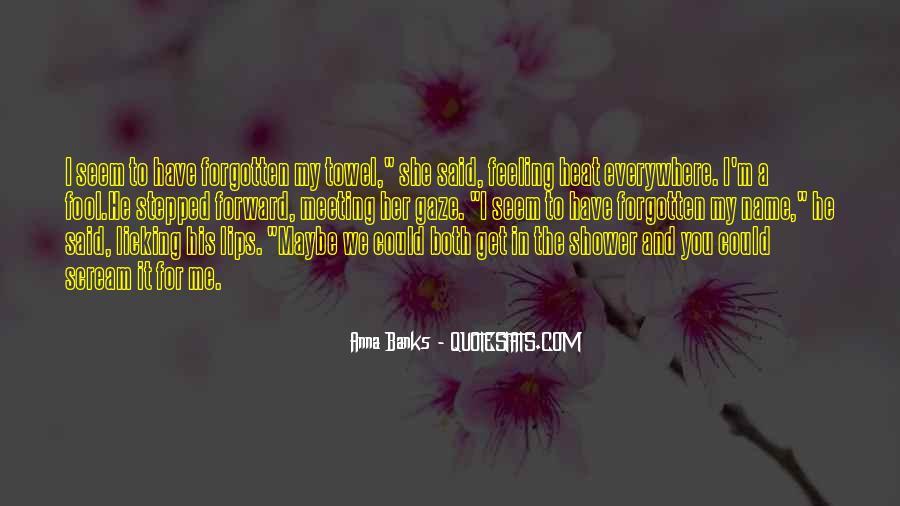 Feeling Forgotten Quotes #893791