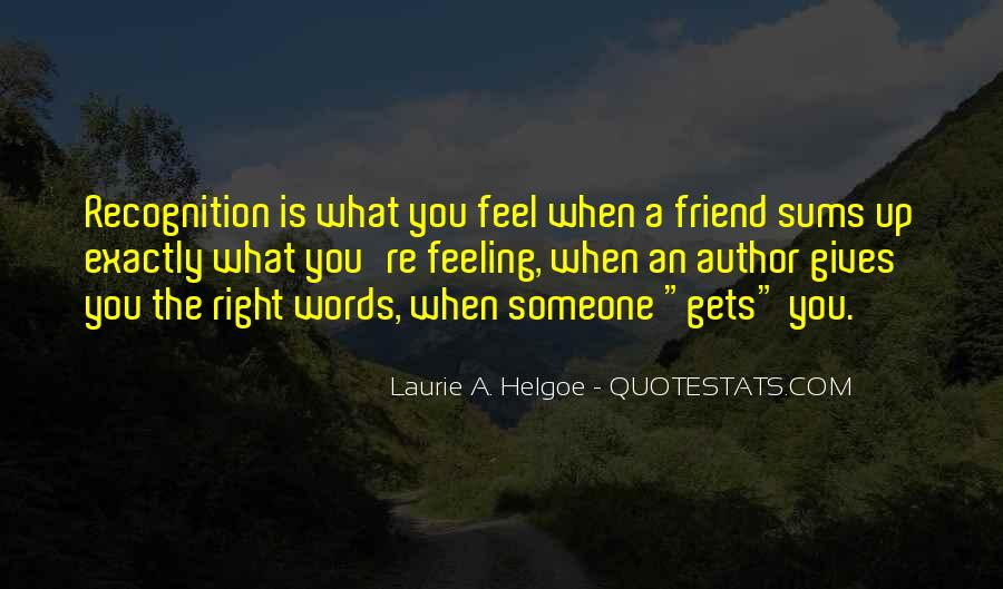 Feeling Friend Quotes #1064236