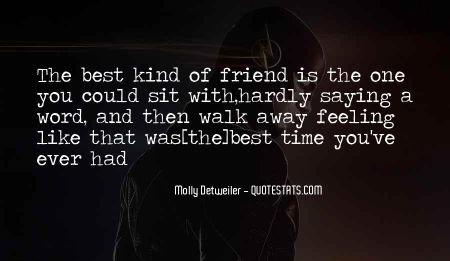 Feeling Friend Quotes #179835