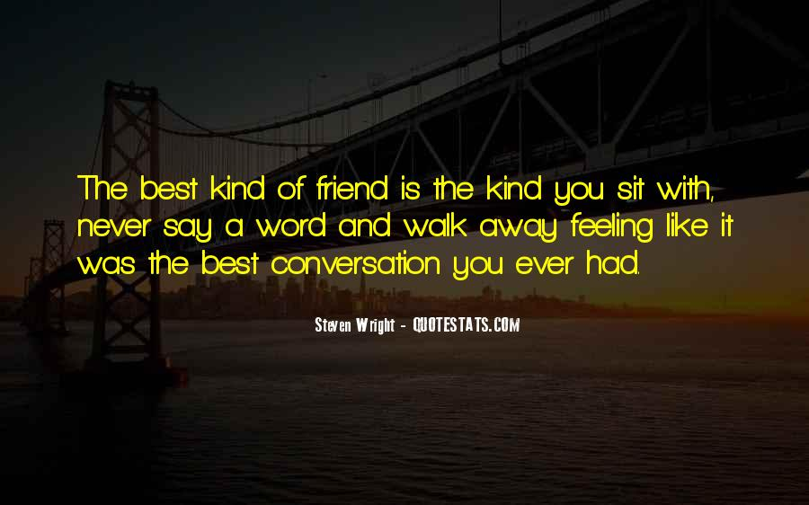 Feeling Friend Quotes #188532