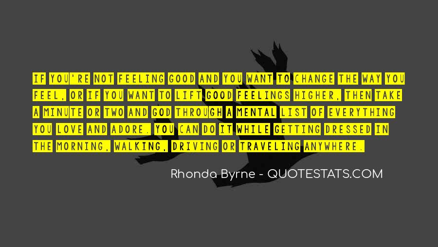 Feeling Good This Morning Quotes #1120457