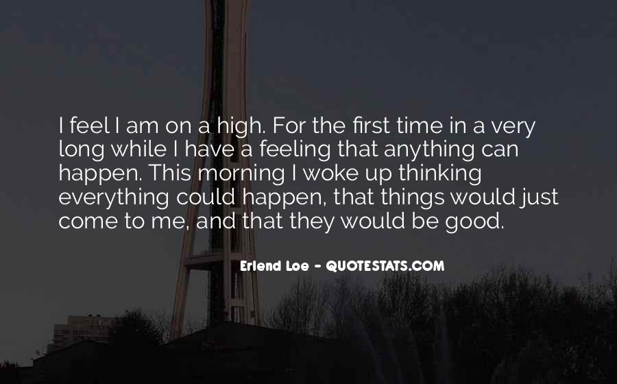 Feeling Good This Morning Quotes #1338150