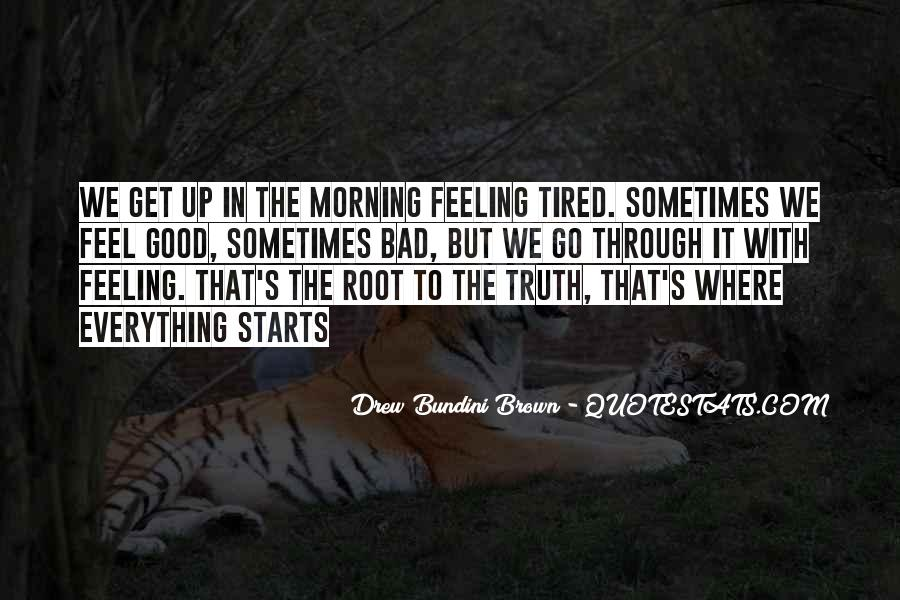 Feeling Good This Morning Quotes #956178