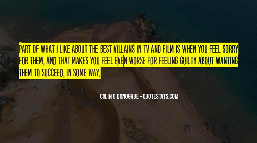 Feeling Guilty And Sorry Quotes #1467881