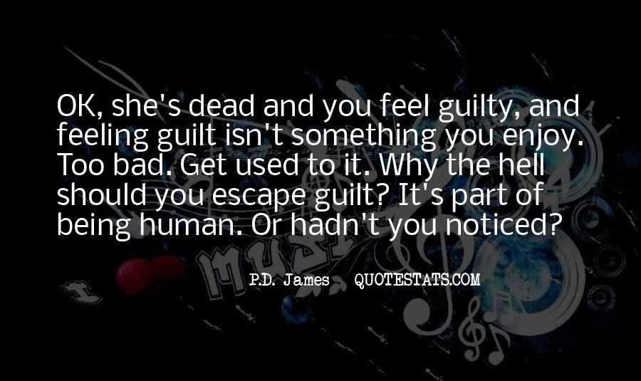 Feeling Guilty And Sorry Quotes #168412