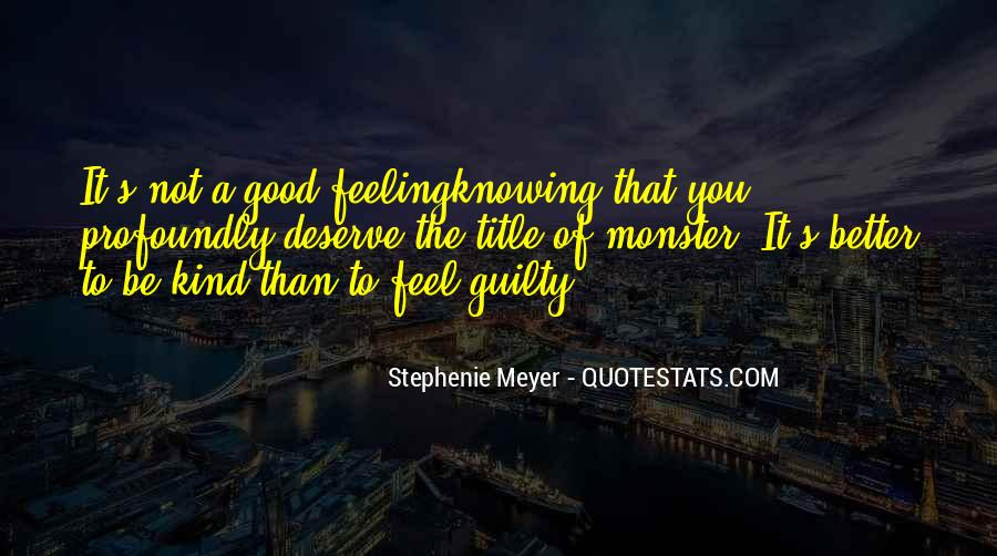 Feeling Guilty And Sorry Quotes #410761