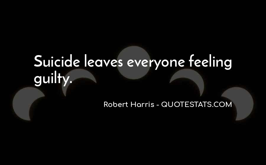 Feeling Guilty And Sorry Quotes #455832
