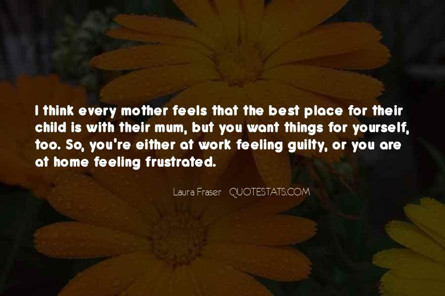 Feeling Guilty And Sorry Quotes #54042