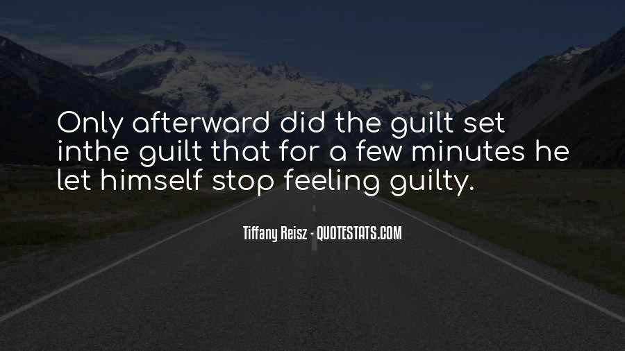 Feeling Guilty And Sorry Quotes #60720