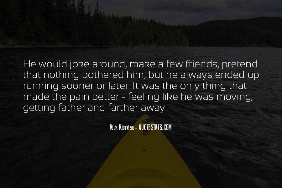 Feeling Like A Joke Quotes #1609354
