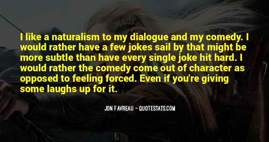 Feeling Like A Joke Quotes #1630047