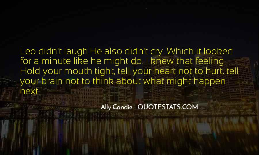 Feeling Like You Want To Cry Quotes #1659841