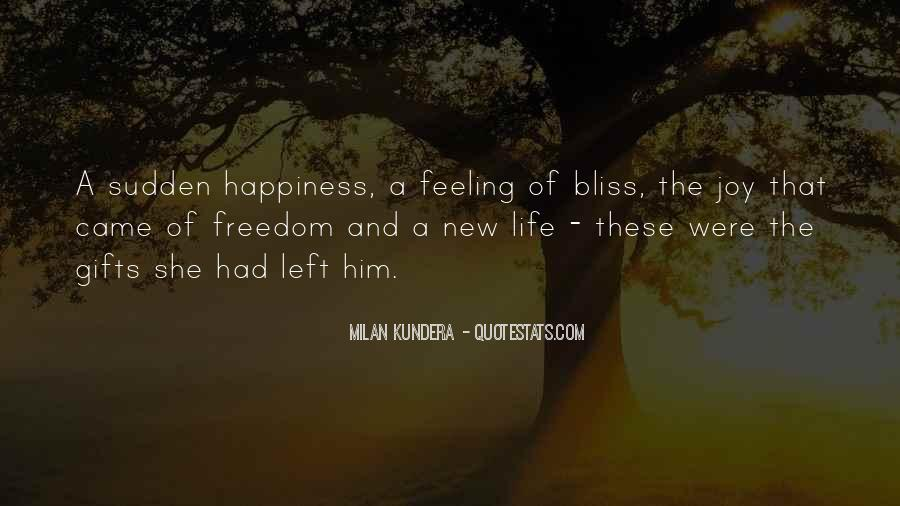 Feeling New Life Quotes #1536518