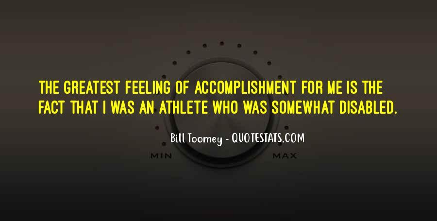 Feeling Of Accomplishment Quotes #1345587