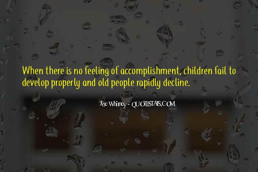 Feeling Of Accomplishment Quotes #1618999