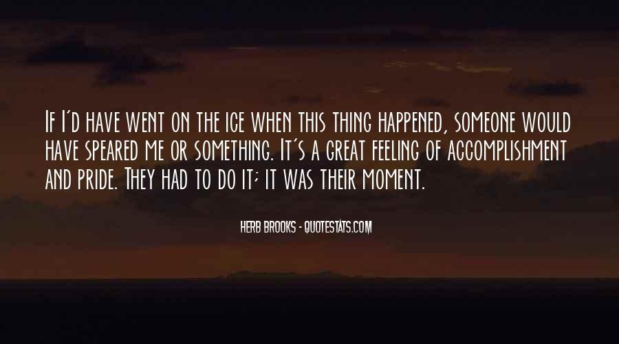 Feeling Of Accomplishment Quotes #502926