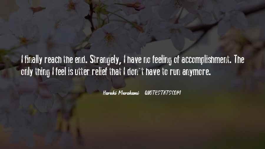 Feeling Of Accomplishment Quotes #543010