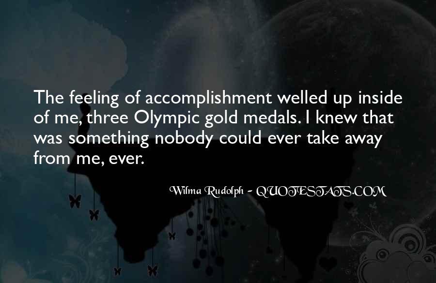 Feeling Of Accomplishment Quotes #673522