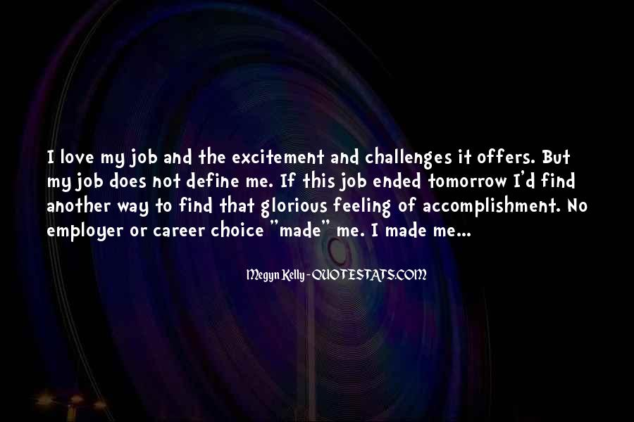 Feeling Of Accomplishment Quotes #790166