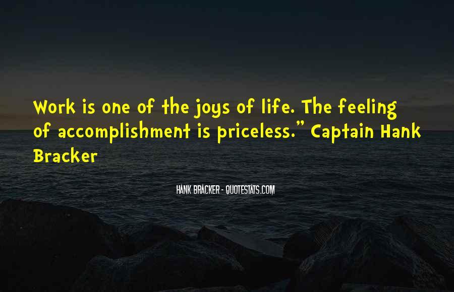 Feeling Of Accomplishment Quotes #913447