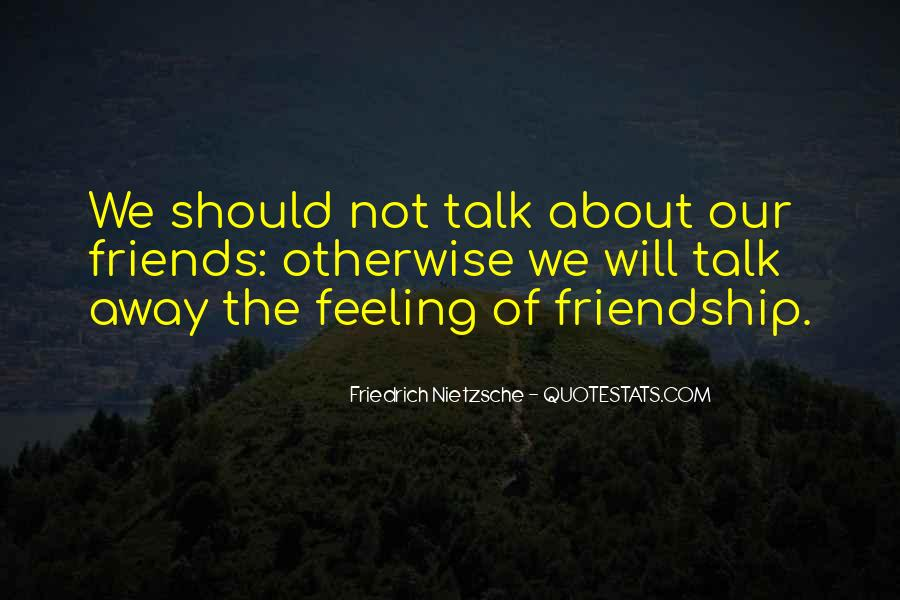 Feeling Of Friendship Quotes #1848107