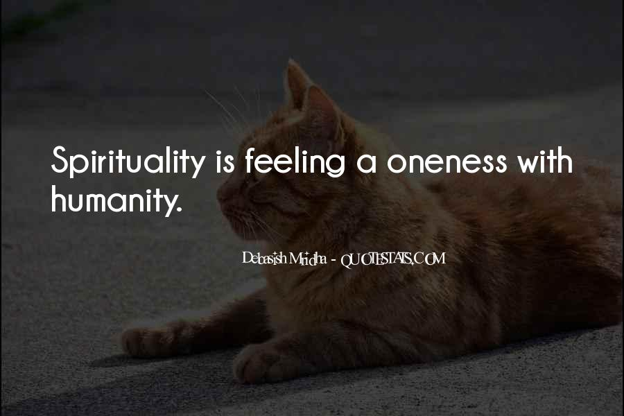 Feeling Of Oneness Quotes #1284008