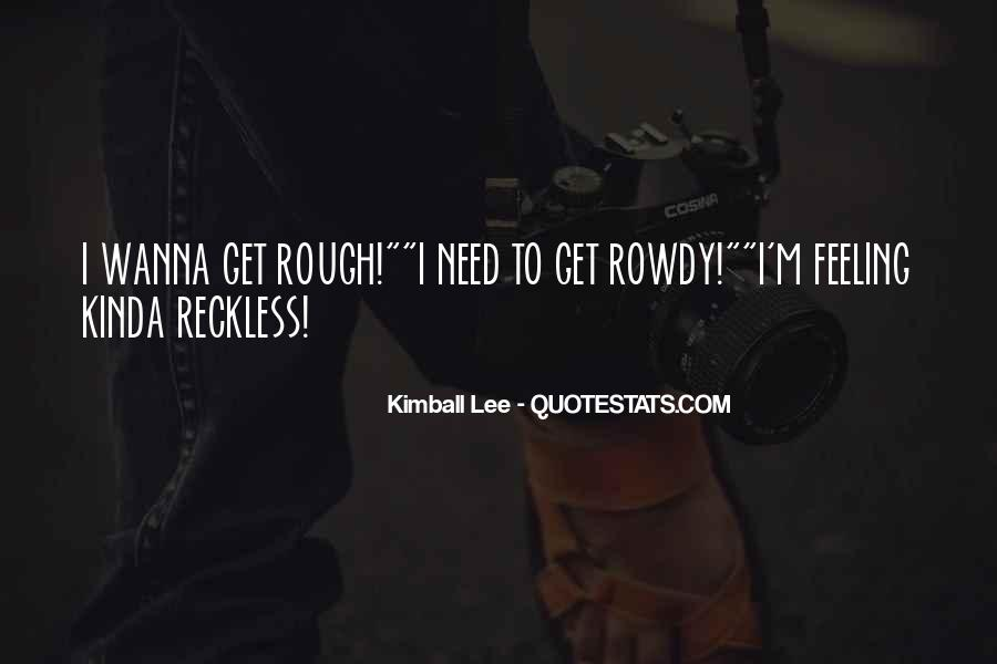 Feeling Rough Quotes #1357253
