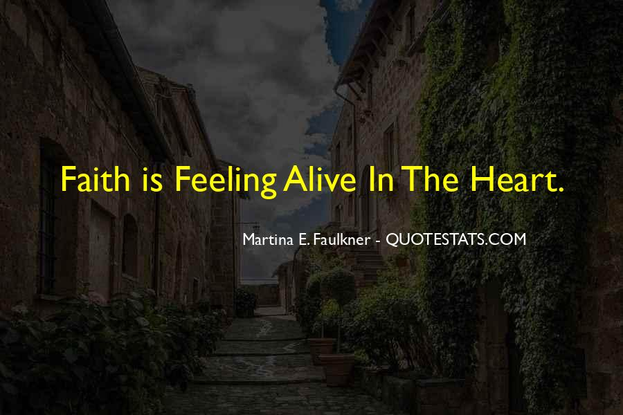 Feeling So Alive Quotes #200105