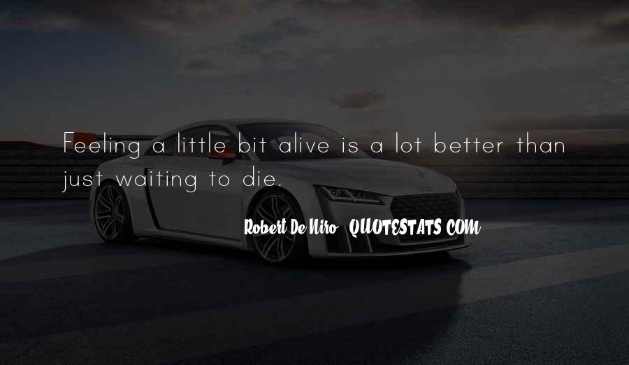 Feeling So Alive Quotes #203332