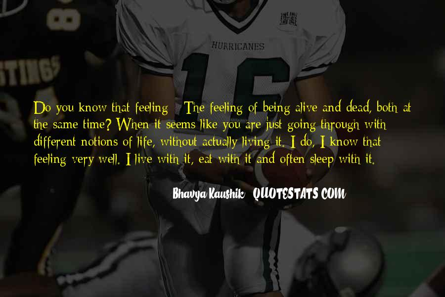 Feeling So Alive Quotes #283087