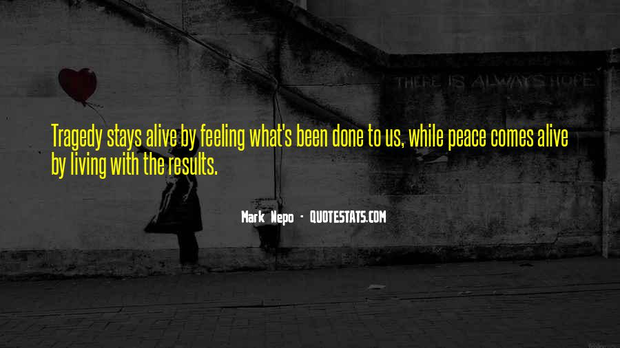 Feeling So Alive Quotes #428157