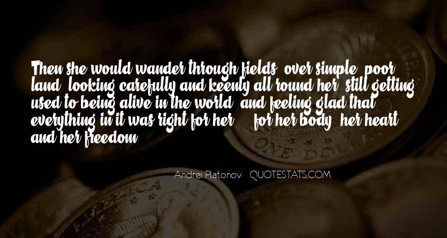 Feeling So Alive Quotes #512750
