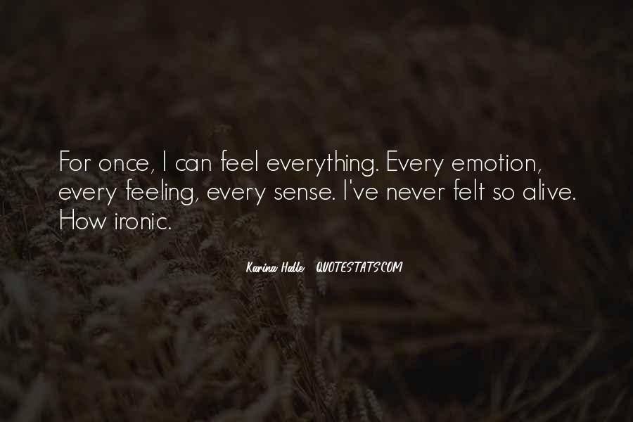 Feeling So Alive Quotes #541354