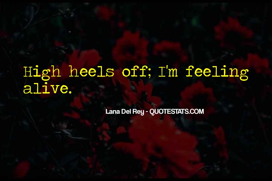 Feeling So Alive Quotes #56591