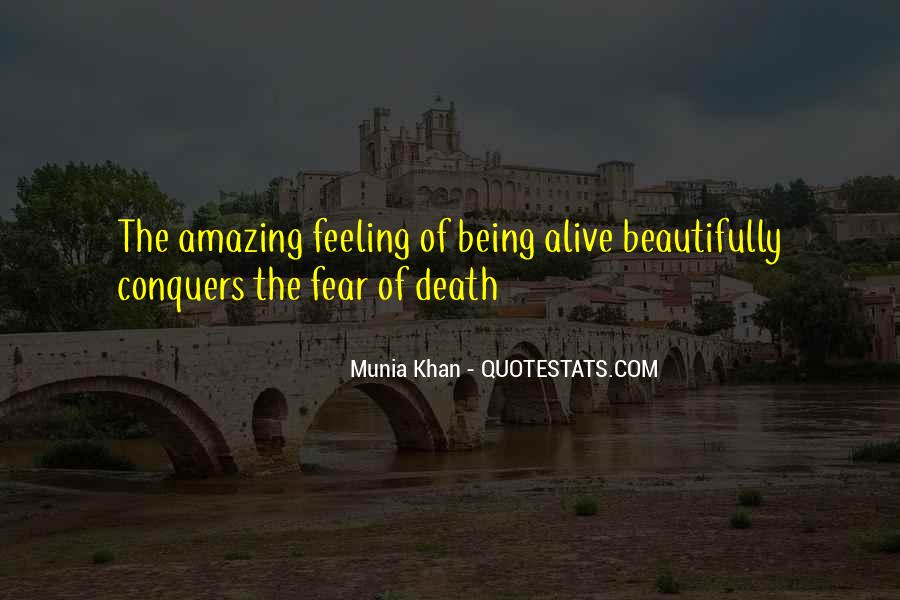 Feeling So Alive Quotes #588629