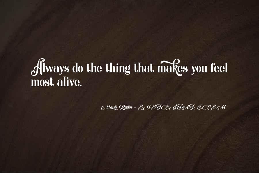 Feeling So Alive Quotes #634138
