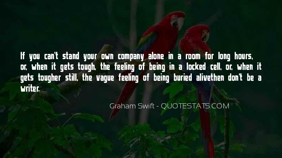Feeling So Alive Quotes #635012
