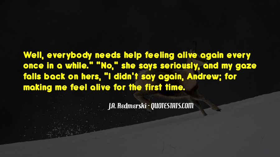 Feeling So Alive Quotes #68629