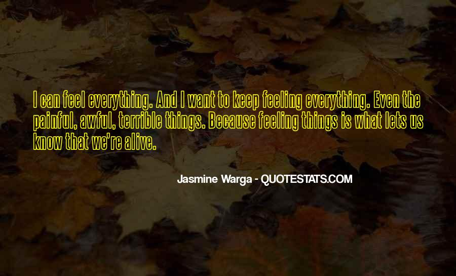 Feeling So Alive Quotes #713885