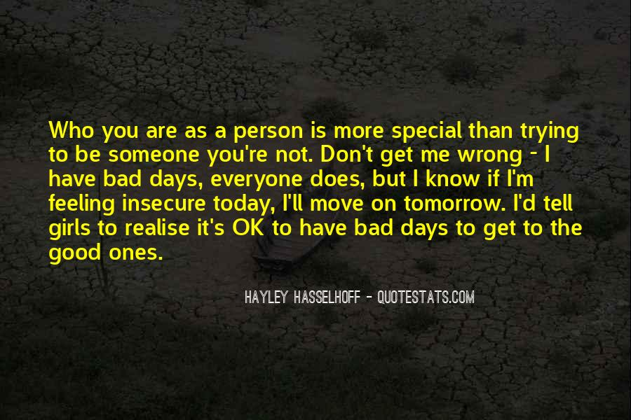 Feeling So Special Quotes #469649