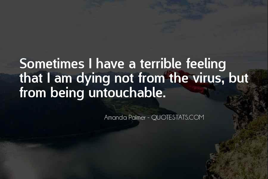 Feeling Terrible Quotes #1032327