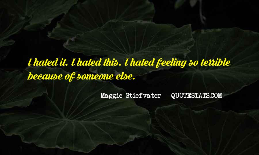 Feeling Terrible Quotes #1137846