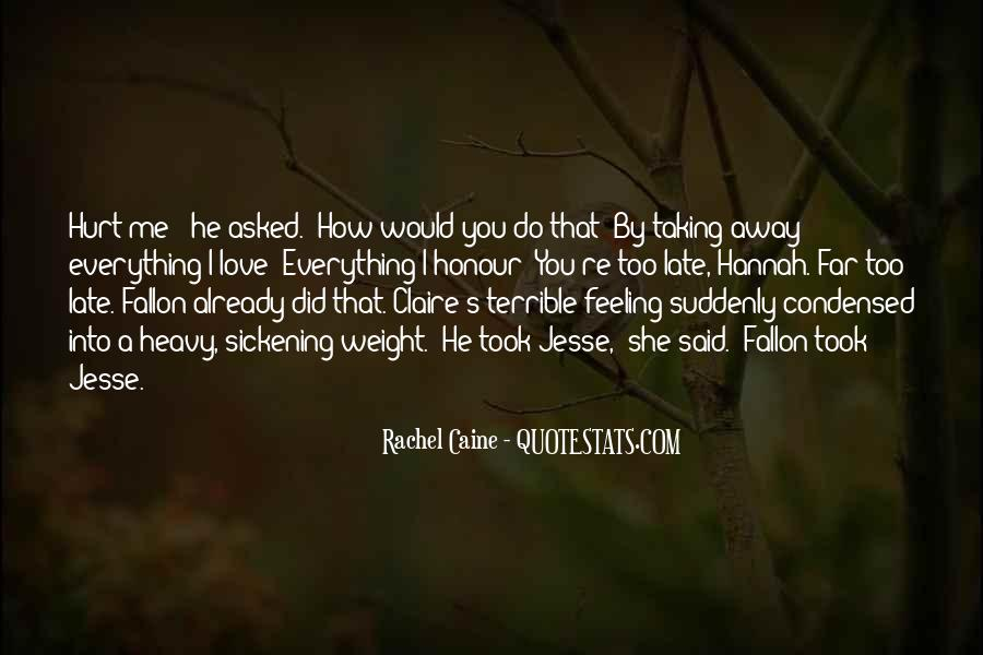 Feeling Terrible Quotes #1290541