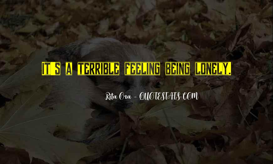 Feeling Terrible Quotes #1345940