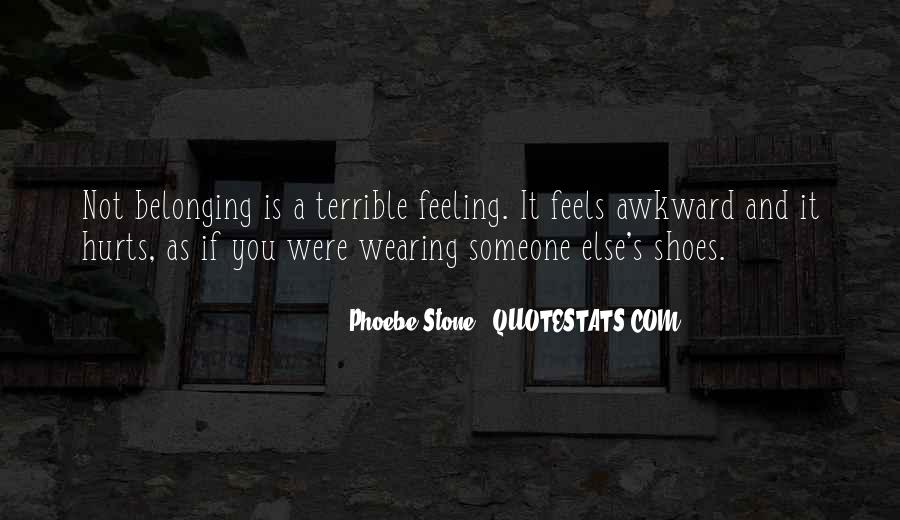 Feeling Terrible Quotes #1423177