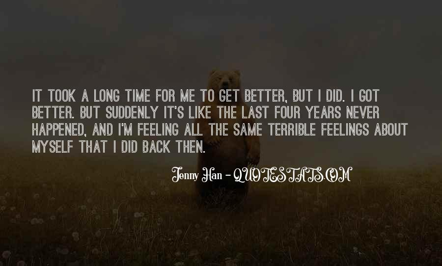 Feeling Terrible Quotes #1526367