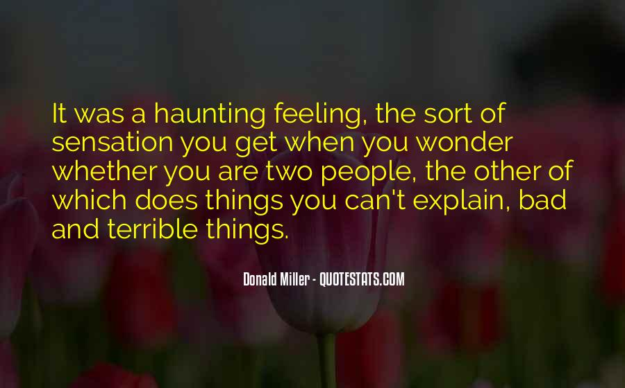 Feeling Terrible Quotes #1557856