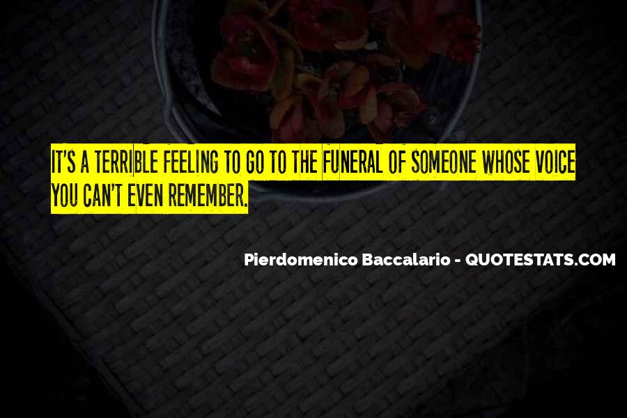 Feeling Terrible Quotes #1589724